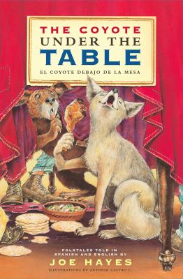 The Coyote under the Table (El Coyote Debajo de la Mesa)