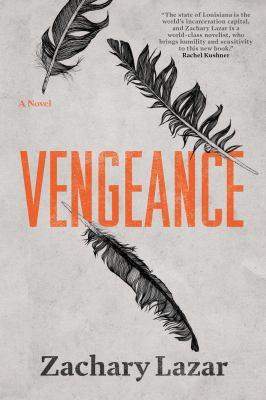 Vengeance by Zachary Lazar
