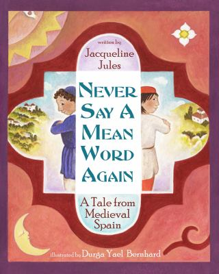 Cover Art for Never Say a Mean Word Again