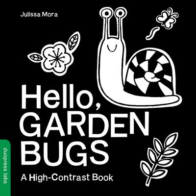 Hello, garden bugs : by Mora, Julissa