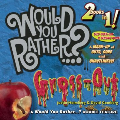 """Would you rather...? Gross-Out"" book cover"