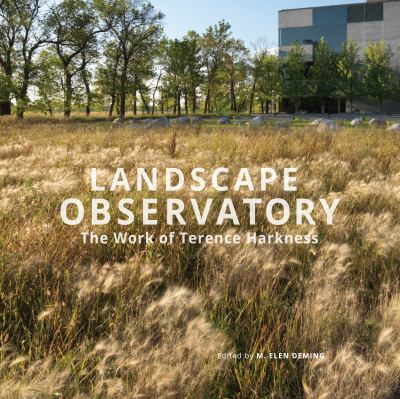 Landscape observatory : the work of Terence Harkness