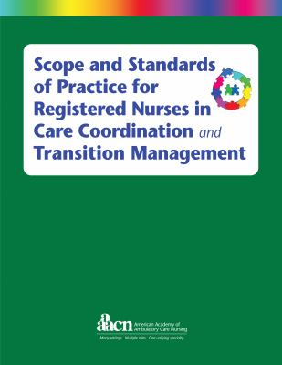 book cover image and link to ebook Scope and Standards of Practice for Registered Nurses in Care Coordination and Transition Management