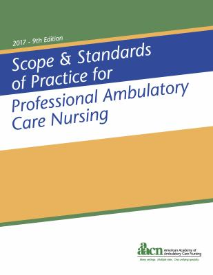book cover image and link to ebook Scope and Standards of Practice for Professional Ambulatory Care Nursing, 2nd Edition