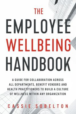 The Employee Wellbeing Handbook