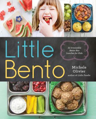 Details about Little Bento: 32 Irresistible Bento Box Lunches for Kids