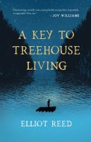 Key to Treehouse Living book cover