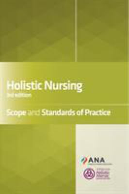 Holistic Nursing Scope and Standards of Practice 3rd Edition