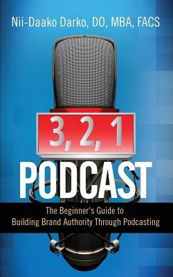 3, 2, 1 ...Podcast!: the beginner