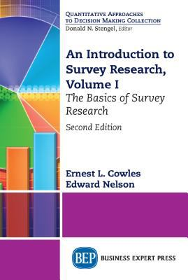 An introduction to survey research. Volume 1, The basics of survey research Second edition.  - open in a new window
