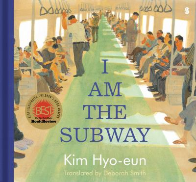 I am the subway / by Kim, Hyo-ŭn