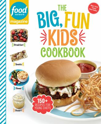 The big, fun kids cookbook /