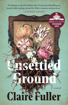 Unsettled ground / by Fuller, Claire,