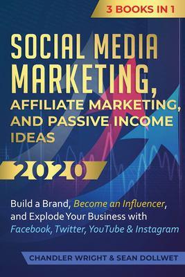 Social media marketing, affiliate marketing, and passive income ideas 2020