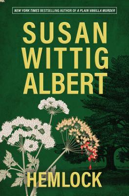 Hemlock / by Albert, Susan Wittig.