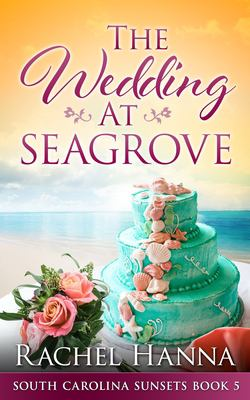 The Wedding at Seagrove - August
