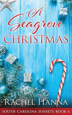 A Seagrove Christmas - August