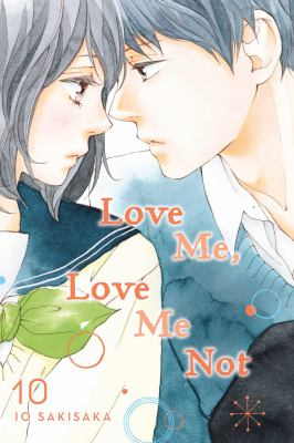 Love me, love me not. Volume 10