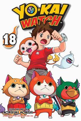 YO-KAI WATCH, Vol. 18. by Konishi, Noriyuki.