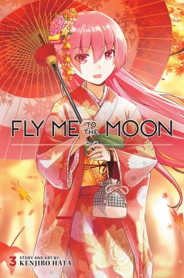 Fly me to the moon. Vol. 3