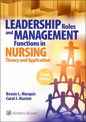 Leadership Roles and Managment Functions in Nursing