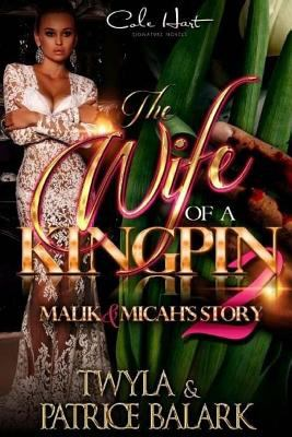 The Wife of a Kingpin 2 - May