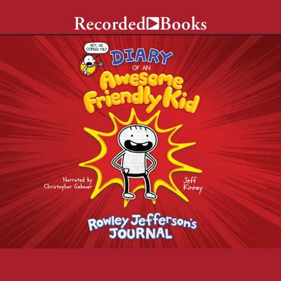 Diary of an awesome friendly kid : by Kinney, Jeff