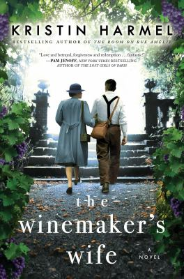 The Winemakers Wife by Kristin Harmel