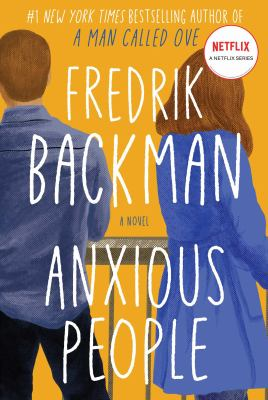 Anxious People, Fredrik Backman