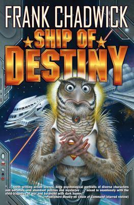 Ship of destiny / by Chadwick, Frank,