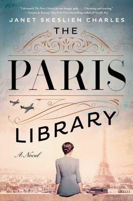The Paris library : by Skeslien Charles, Janet,