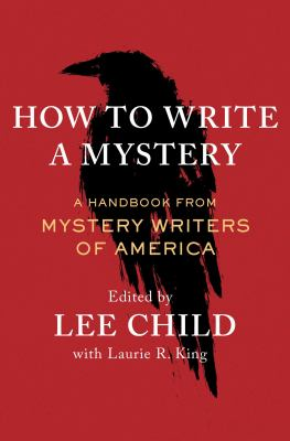 How to Write a Mystery : A Handbook by Mystery Writers of America.