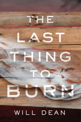 The Last Thing to Burn - May