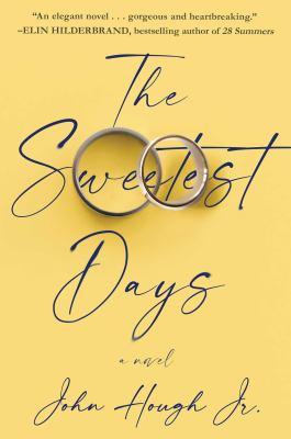 The Sweetest Days - August