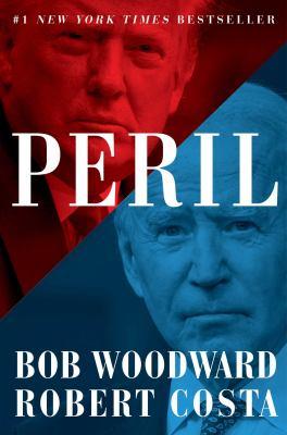 Peril / by Woodward, Bob,