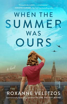 When the summer was ours : a novel