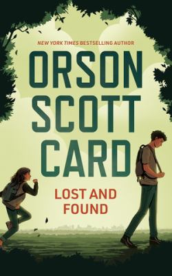 Lost and found / by Card, Orson Scott,