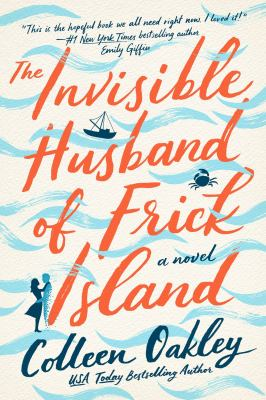 The Invisible Husband of Frick Island - July
