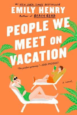 People We Meet on Vacation, Emily  Henry
