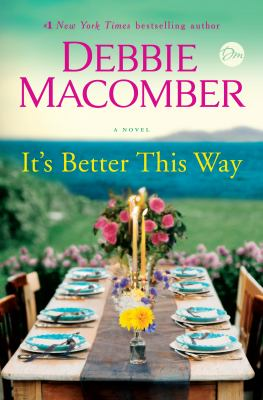 It's better this way : by Macomber, Debbie,
