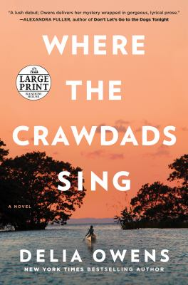 Where the crawdads sing / by Owens, Delia