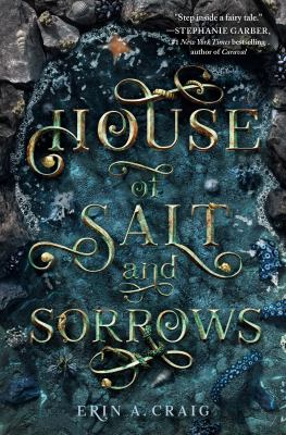 The House of Salt and Sorrows