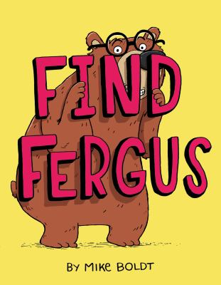 Find Fergus by Boldt, Mike, author, illustrator.