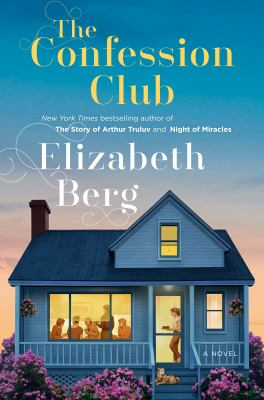 Book cover: The Confession Club by Elizabeth Berg
