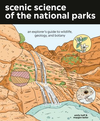 Scenic science of the national parks : an explorer
