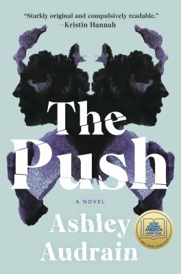 The Push, Ashley Audrain