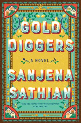 Gold diggers : a novel