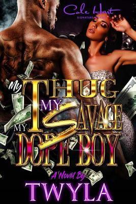My Thug My Savage My Dope Boy - May