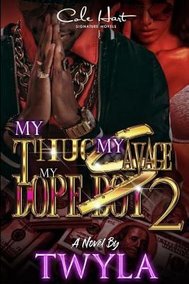 My Thug My Savage My Dope Boy 2 - May