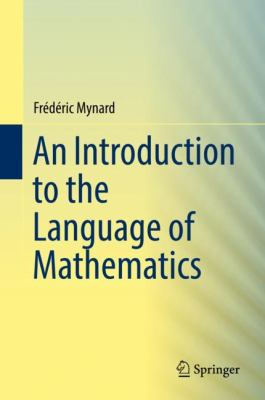 book cover: An Introduction to the Language of Mathematics
